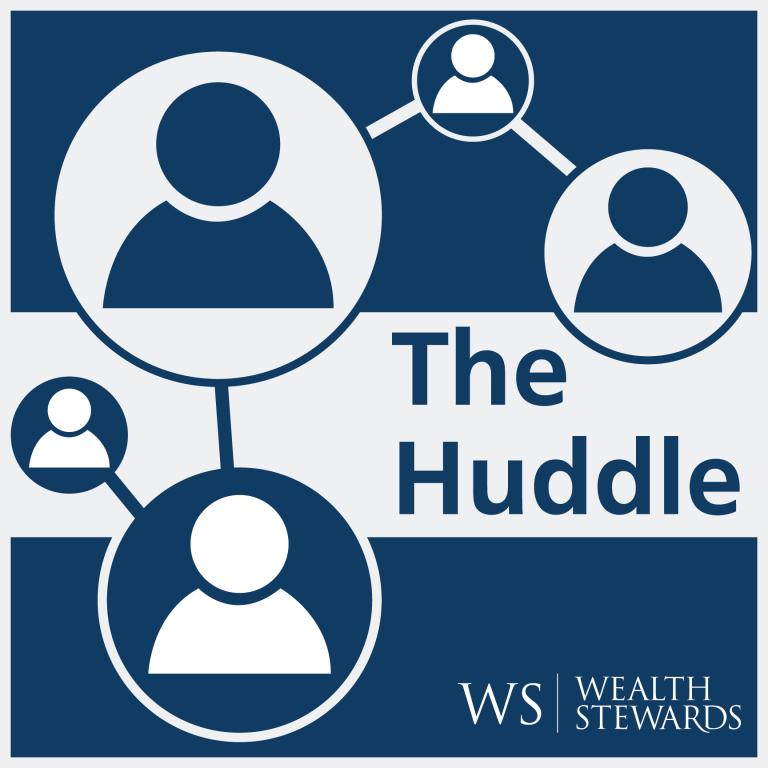 The Huddle by Wealth Stewards
